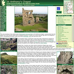 St Anthony's Chapel Feature Page on Undiscovered Scotland