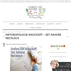 Anthro Necklace Week – Set Ashore Necklace