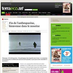 Fin de l'anthropocène, bienvenue dans le noocène - Terra eco