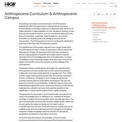 Anthropocene Curriculum & Anthropocene Campus