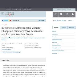 Influence of Anthropogenic Climate Change on Planetary Wave Resonance and Extreme Weather Events : Scientific Reports