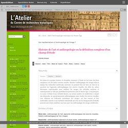 Histoire de l'art et anthropologie ou la définition complexe d'un champ d'étude