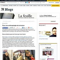 Pour une anthropologie de la lecture - La Feuille - Blog LeMonde.fr