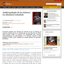 Anthropologie de la violence en situation coloniale