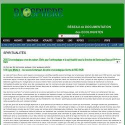 2010 Crise écologique, crise des valeurs (Défis pour l'anthropologie et la spiritualité) sous la direction de Dominique Bourg et Philippe Roch