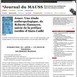 Jouer. Une étude anthropologique, de Roberte Hamayon, suivie de la préface inédite d'Alain Caillé