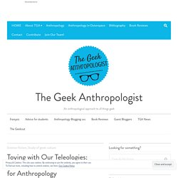 Toying with Our Teleologies: Reflections on What SF Can Do for Anthropology