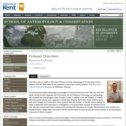 Professor Chris Hann - School of Anthropology & Conservation - University of Kent