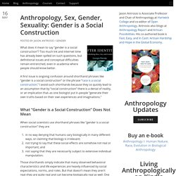 Anthropology, Sex, Gender: Gender is a Social Construction