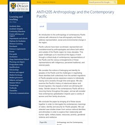 ANTH205 Anthropology and the Contemporary Pacific, University of Otago, New Zealand