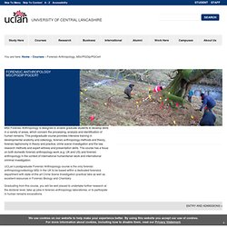 Forensic Anthropology MSc Postgraduate - Courses - University of Central Lancashire
