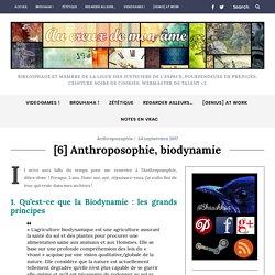 [6] Anthroposophie, biodynamie – Au Creux de Mon Âme