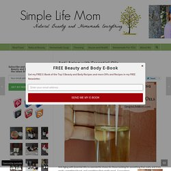 Anti-Aging with Essential Oils - Simple Life Mom