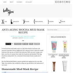 Anti-Aging Mocha Mud Mask Recipe