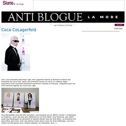 Anti blogue la mode » Coca CoLagerfeld