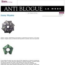 Anti blogue la mode » Issey Miyake