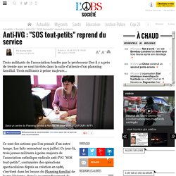 "Anti-IVG : ""SOS tout-petits"" reprend du service - 13 août 2015"
