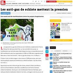 Les anti-gaz de schiste mettent la pression