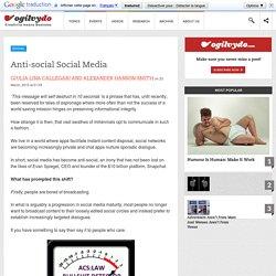Anti-social Social Media
