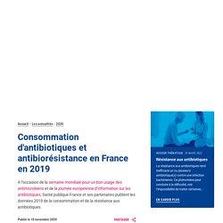 SANTE PUBLIQUE FRANCE 18/11/20 Consommation d'antibiotiques et antibiorésistance en France en 2019