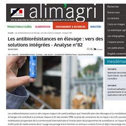 MAAF CEP 10/09/15 Les antibiorésistances en élevage : vers des solutions intégrées - Analyse n°82
