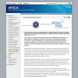 AFSCA 29/06/16 Diminution de l'usage des antibiotiques en élevage: signature d'une convention entre les ministres de la Santé publique, de l'Agriculture et les différentes parties prenantes.