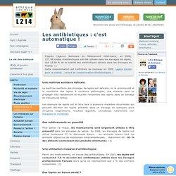 L214 - Les antibiotiques : c'est automatique !