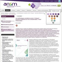 """AGENCE NATIONALE DE SECURITE DU MEDICAMENT ET DES PRODUITS DE SANTE 02/12/13 Les antibiotiques considérés comme """"critiques"""" : pr"""