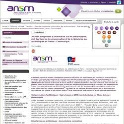 ANSM 17/11/15 Journée européenne d'information sur les antibiotiques : état des lieux de la consommation et de la résistance aux antibiotiques en France - Communiqué