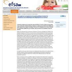 EFSA 16/06/09 Les agences européennes de santé publique évaluent la résistance aux antibiotiques de Staphylococcus aureus
