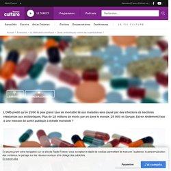 Quels antibiotiques contre les superbactéries ?