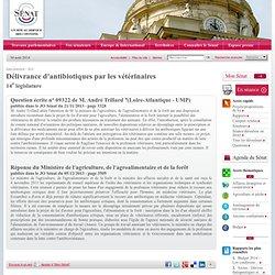 JO SENAT 05/12/13 Réponse à question N°09322 Délivrance d'antibiotiques par les vétérinaires