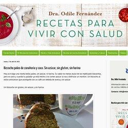 Mis Recetas Anticáncer: Bizcocho paleo de zanahoria y coco. Sin azúcar, sin gluten, sin harina