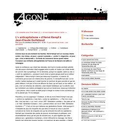 L'«anticapitalisme» d'Hervé Kempf à Jean-Claude Guillebaud