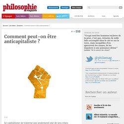 Comment peut-on être anticapitaliste?