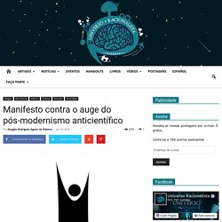 Manifesto contra o auge do pós-modernismo anticientífico