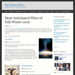 Most Anticipated Films of Fall/Winter 2012
