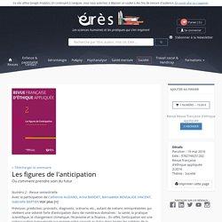 Les figures de l'anticipation - Revue française d'éthique appliquée Numéro 2 - Revue semestrielle