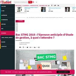 Bac STMG 2017 : l'épreuve anticipée d'étude de gestion, à quoi s'attendre ? - bac 2016 - letudiant.fr - L'Etudiant