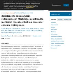 SCIENTIFIC REPORTS 17/09/19 Resistance to anticoagulant rodenticides in Martinique could lead to inefficient rodent control in a context of endemic leptospirosis