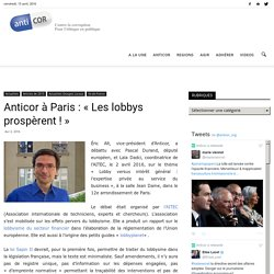 Anticor à Paris : « Les lobbys prospèrent ! »