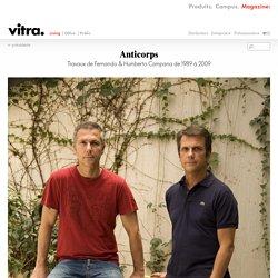 Anticorps: Travaux de Fernando & Humberto Campana de 1989 à 2009
