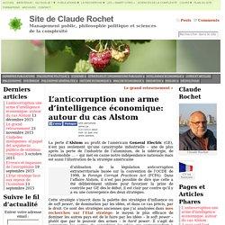 L'anticorruption une arme d'intelligence économique: autour du cas Alstom - Site de Claude Rochet
