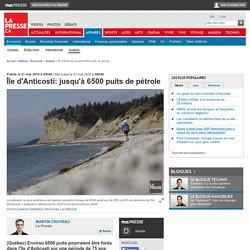 Île d'Anticosti: jusqu'à 6500 puits de pétrole
