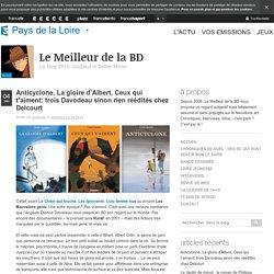 BD : la trilogie Un monde si tranquille de l'Angevin Davodeau