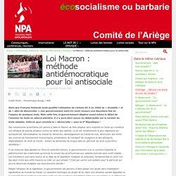 Loi Macron : méthode antidémocratique pour loi antisociale