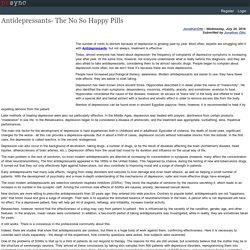 Antidepressants- The No So Happy Pills