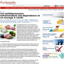 Les antidépresseurs entraîneraient une dépendance et un sevrage à l'arrêt