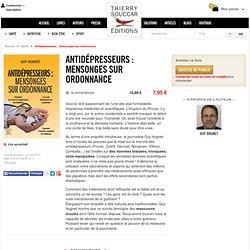 Livre Antidépresseurs : mensonges sur ordonnance