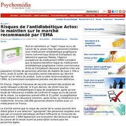 Risques de l'antidiabétique Actos: le maintien sur le marché recommandé par l'EMA